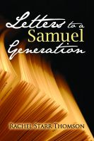Cover for 'Letters to a Samuel Generation: The Collection'