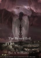 Cover for 'The Blessed Evil'