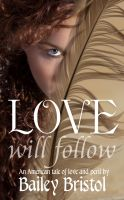 Cover for 'Love Will Follow'