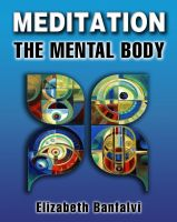 Cover for 'Meditation The Mental Body'