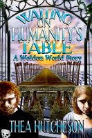 Cover for 'Waiting on Humanity's Table'