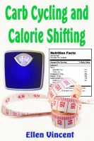 Cover for 'Carb Cycling and Calorie Shifting'