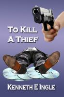 Cover for 'To Kill a Thief'