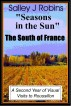 Seasons in the Sun - The South of France: A Second Year of Visual Visits to Roussillon by Salley J Robins