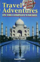 Cover for 'Travel Adventures on the Company's Nickel'