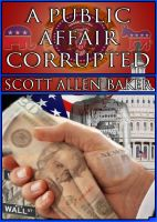 Cover for 'A Public Affair Corrupted'