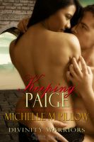 Michelle M. Pillow - Keeping Paige (Divinity Warriors 3)