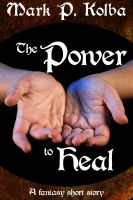 Cover for 'The Power to Heal'