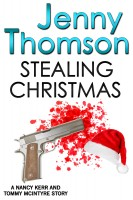 Jenny Thomson - Stealing Christmas (A Nancy Kerr and Tommy McIntyre Story)