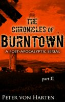 Cover for 'The Chronicles of Burntown, Pt. 2'
