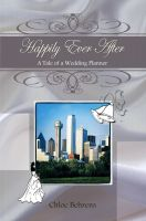 Cover for 'Happily Ever After: A Tale of a Wedding Planner'