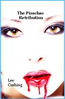 Cover for 'The Pisachas Retribution'
