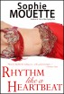Rhythm Like a Heartbeat by Sophie Mouette