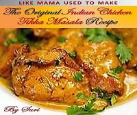 Cover for 'The Original Indian Chicken Tikka Masala Recipe'