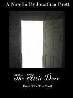 Cover for 'The Attic Door: Book II'