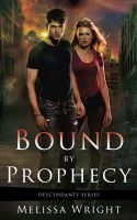 Cover for 'Bound by Prophecy'