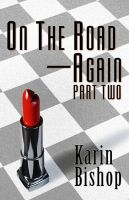 Cover for 'On The Road—Again: Part Two'