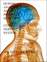 Cover for 'Human Anatomy and Physiology Practice Questions: Central Nervous System'