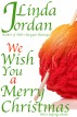 We Wish You a Merry Christmas by Linda Jordan