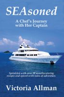 Cover for 'SEAsoned: A Chef's Journey with Her Captain'