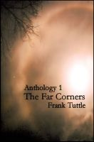 Cover for 'Anthology 1: The Far Corners'