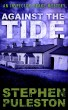 Against The Tide (Inspector Drake 3) by Stephen Puleston