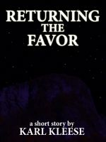 Cover for 'Returning the Favor - A Short Story'