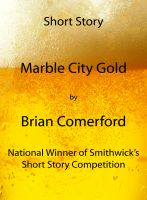Cover for 'Short Story - Marble City Gold'