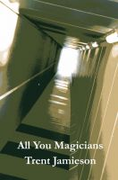 Cover for 'All You Magicians'
