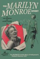 Cover for 'The Marilyn Monroe Story. (60 Year Anniversary Edition)'