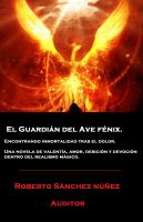Cover for 'Bright Clarity: El guardián del Ave Fénix.'