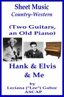 Cover for 'Sheet Music (Two Guitars, an Old Piano) Hank and Elvis and Me'