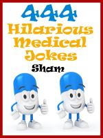 Cover for 'Jokes Medical Jokes : 444 Hilarious Medical Jokes'