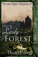Cover for 'The John Swale Chronicles 12: The Lady of the Forest'