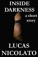 Cover for 'Inside Darkness (a Short Story)'