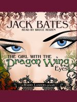 Cover for 'The Girl with the Dragon Wing Eyes'