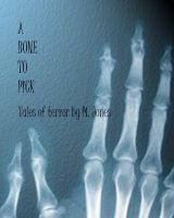 Cover for 'A Bone To Pick'