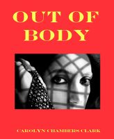 Cover for 'Out of Body: A Paranormal Mystery'