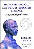 Cover for 'How Emotional Conflicts Trigger Disease - An Astrological View'