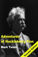 Cover for 'Adventures of Huckleberry Finn: Teacher Lesson Plans and Study Guide'
