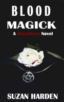 Cover for 'Blood Magick (Bloodlines #1)'