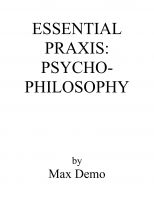 Cover for 'Essential Praxis: Psycho-Philosophy'