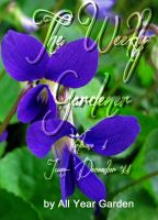Cover for 'The Weekly Gardener Volume 1 June - December 2011'