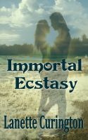 Cover for 'Immortal Ecstasy'