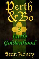 Cover for 'Perth & Bo 3: Little Goldenhood'
