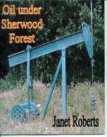Cover for 'Oil under Sherwood Forest'