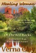 Healing Woman of the Red Rocks by Verna Clay
