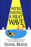 Cover for 'We're Having a Heat Wave'