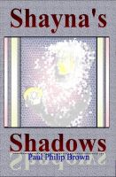 Cover for 'Shayna's Shadows'