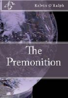 Cover for 'The Premonition'